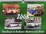 """Kalender """"Omnibusse in Sachsen - Gestern und Heute 2008"""""""