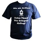"""T-Shirt mit Aufdruck """"Bin am Grillen..."""""""