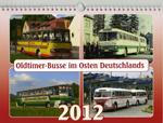 """Kalender """"Oldtimer-Busse im Osten Deutschlands 2012"""""""