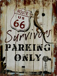"Blechschild ""Route66 - Survivors - Parking Only"""