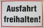 "Blechschild ""Ausfahrt freihalten!"" sz/weiß"