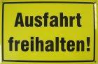 "Blechschild ""Ausfahrt freihalten!"" sz/gelb"