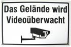 """Blechschild """"Das Gelände wird Videoüberwacht"""" sz/weiß"""