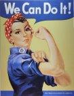 """Blechschild """"We can do it!"""""""