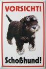 """Blechschild """"Vorsicht Schoßhund! Zwergschnauzer"""""""