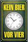 """Blechschild """"Kein Bier vor Vier"""""""