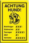 """Blechschild """"Achtung Hund! Strichliste"""""""
