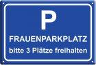 """Blechschild """"Frauenparkplatz - 3 Plätze"""""""