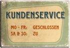 """Blechschild """"Kundenservice"""""""