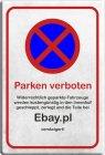 "Blechschild ""Parken verboten - Ebay"""