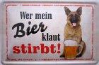"""Blechschild """"Wer mein Bier klaut stirbt"""""""